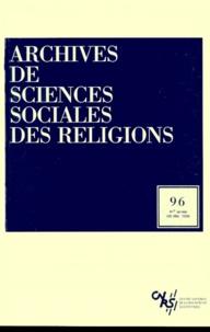 CNRS - Archives de sciences sociales des religions N° 96, Octobre-décem : .
