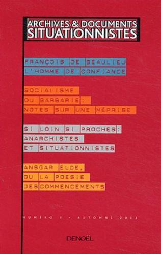 Collectifs - Archives et documents situationnistes N° 3 Automne 2003 : .