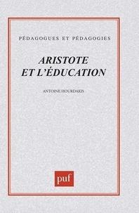 Antoine Hourdakis - Aristote et l'éducation.