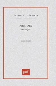Hubert Laizé - ARISTOTE. - Poétique.
