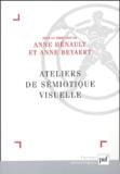 Anne Hénault et Anne Beyaert - Ateliers de sémiotique visuelle.