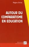 Régine Sirota - Autour du comparatisme en éducation.