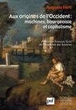 Augusto Forti - Aux origines de l'Occident : machines, bourgoisie et capitalisme.