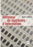 René Colletti - Bâtisseur de systèmes d'information.