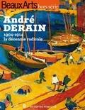 Joséphine Bindé et Stéphane Guégan - Beaux Arts Magazine Hors-série : André Derain - 1904-1914 la décennie radicale.