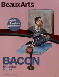 Harry Bellet et Daphné Bétard - Beaux Arts Magazine Hors-série : Bacon en toutes lettres.
