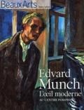 Thierry Taittinger - Beaux Arts Magazine Hors-série : Edvard Munch - L'Oeil moderne au Centre Pompidou.
