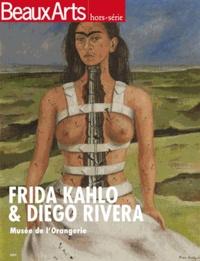 Amélie Rejane et Julie Crenn - Beaux Arts Magazine Hors-série : Frida Kahlo & Diego Rivera - Musée de l'Orangerie.