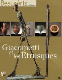 Rafael Pic - Beaux Arts Magazine Hors-série : Giacometti et les Etrusques.