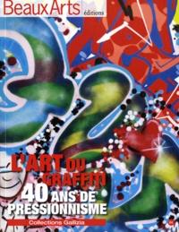 Alain Dominique Gallizia et Thierry Taittinger - Beaux Arts Magazine Hors-série : L'Art du graffiti - 40 ans de pressionnisme - Collections Gallizia.