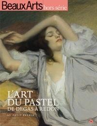 Sophie Flouquet et Magali Lesauvage - Beaux Arts Magazine Hors-série : L'art du pastel - De Degas à Redon.