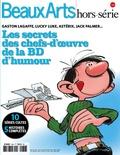 Vincent Bernière - Beaux Arts Magazine Hors-série : Les secrets des chefs-d'oeuvre de la BD d'humour.