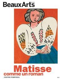 Claude Pommereau et Laurence Peydro - Beaux Arts Magazine Hors-série : Matisse - Comme un roman.