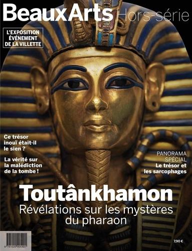 Beaux Arts Magazine Hors-série Toutânkhamon. Révélations sur les mystères du pharaon