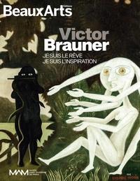Claude Pommereau - Beaux Arts Magazine Hors-série : Victor Brauner - Je suis le rêve, je suis l'inspiration.