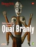 Bérénice Geoffroy-Schneiter - Beaux Arts Magazine N° Hors série : Chefs d'oeuvre du musée du Quai Branly.