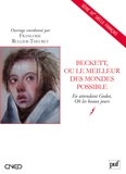 Françoise Rullier-Theuret - Beckett, ou le meilleur des mondes possibles.