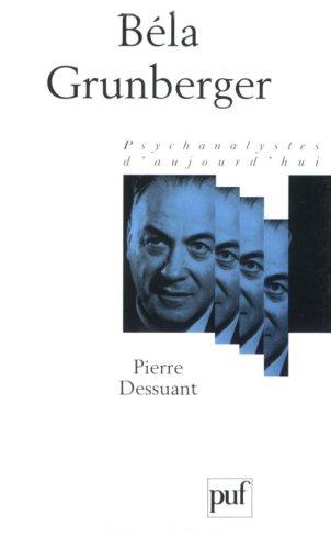 Pierre Dessuant - Béla Grunberger.