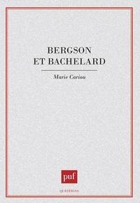 Marie Cariou - Bergson et Bachelard.
