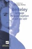 Dominique Berlioz et Margaret Atherton - Berkeley, Langage de la perception et art de voir.