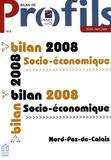 INSEE et Jean-Luc Van Gheluwe - Bilan de Profils N° 94, Mai 2009 : Bilan socio-économique 2008 - Nord-Pas-de-Calais.