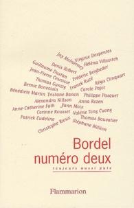 Patrick Eudeline et Virginie Despentes - Bordel N° 2 : Toujours aussi pute.