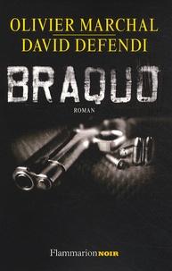 David Defendi et Olivier Marchal - Braquo.