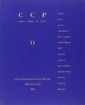 Bernard Collin et Frédéric Valabrègue - Cahier critique de poésie N° 11 : .