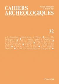Yves Esquieu - Cahiers archéologiques N° 32/1984 : .