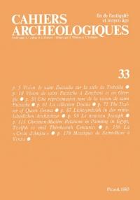 André Grabar - Cahiers archéologiques N° 33/1985 : .