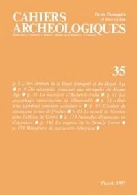 André Grabar - Cahiers archéologiques N° 35/1987 : .