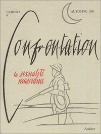 René Major - Cahiers confrontation N° 6 : La sexualité masculine.
