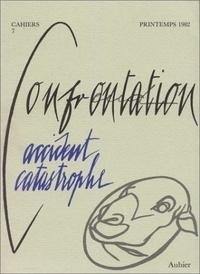 René Major - Cahiers confrontation N° 7 : Accident catastrophe.