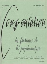 René Major - Cahiers confrontation N° 8 : Les fantômes de la psychanalyse.