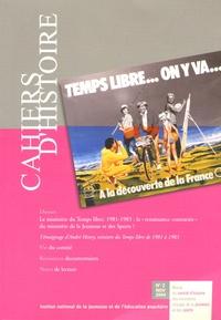 """Joël Balavoine et Philippe Callé - Cahiers d'Histoire N° 2, Novembre 2004 : Le ministère du temps libre 1981-1983 - La """"renaissance contrariée"""" du ministère de la Jeunesse et des Sports ?."""