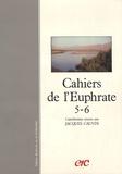 Jacques Cauvin - Cahiers de l'Euphrate N° 5-6 : .
