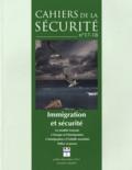 Yves Roucaute - Cahiers de la sécurité N° 17-18, Juillet-dé : Immigration et sécurité.