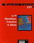 Jean-Louis Quermonne et Jean-Pierre Camby - Cahiers français N° 332, Mai-juin 200 : La Ve République, évolution et débats.