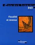 Olivia Montel-Dumont - Cahiers français N° 343, Mars-Avril 2 : Fiscalité et revenus.