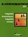 Olivia Montel-Dumont - Cahiers français N° 351, Juillet-août : Inégalités économiques, inégalités sociales.