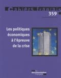Olivia Montel-Dumont - Cahiers français N° 359, novembre-déc : Les politiques économiques à l'épreuve de la crise.