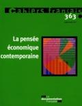Olivia Montel-Dumont - Cahiers français N° 363, Juillet-Août : La pensée économique contemporaine.