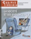 Philippe Tronquoy - Cahiers français N° 376, septembre-oc : La société et ses violences.