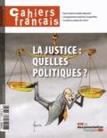 La Documentation Française - Cahiers français N° 377, novembre-déc : La justice : quelles politiques ?.