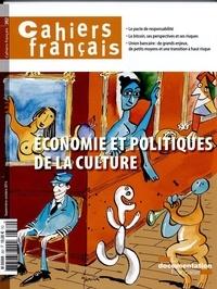 Philippe Tronquoy - Cahiers français N° 382, Septembre-oc : Economie et politiques de la culture.