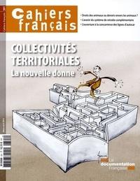Philippe Tronquoy - Cahiers français N° 391, mars-avril 2 : Collectivités territoriales, la nouvelle donne.