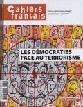 Philippe Tronquoy - Cahiers français N° 395, novembre-déc : Les démocraties face au terrorisme.