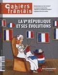 Philippe Tronquoy - Cahiers français N° 397, mars-avril 2 : La Ve République et ses évolutions.