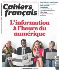Vincent Troger et Chloé Rébillard - Cahiers français N° 406, octobre 2018 : L'information à l'heure numérique.