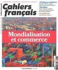 Suzanne Maury - Cahiers français N° 407, 2018 : Mondialisation et commerce.
